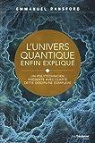 L'univers quantique enfin expliqué - Les éditions Trédaniel - 18/02/2020