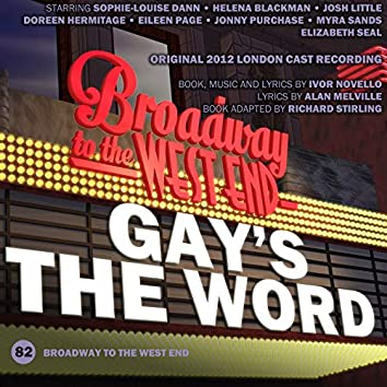 Gay's the Word (Original 2012 London Cast)