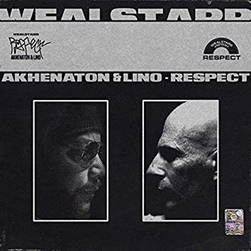 Respect (feat. Akhenaton, Lino)
