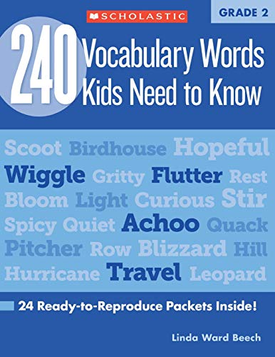 Compare Textbook Prices for 240 Vocabulary Words Kids Need to Know: Grade 2: 24 Ready-to-Reproduce Packets Inside! Teaching Resources Csm Edition ISBN 9780545460514 by Beech, Linda