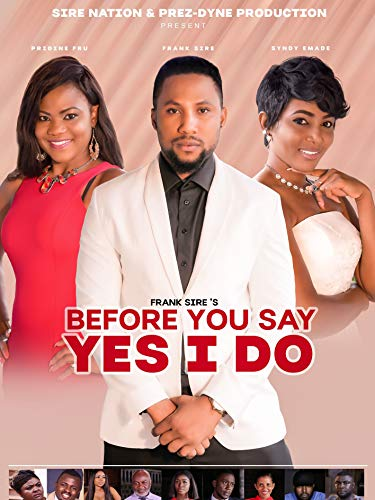 Before You Say Yes I Do