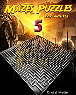 Maze Puzzles for Adults (Maze Puzzles for Adusts) (Volume 5)