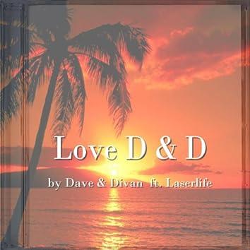 We Love D & D (feat. Laserlife)