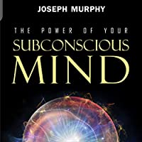 The Power of Your Subconscious Mind audio book