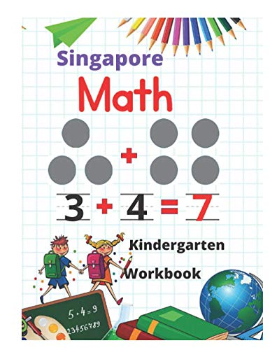 Compare Textbook Prices for Singapore Math Kindergarten Workbook: Kindergarten and 1st Grade Activity Book Age 5-7 + Worksheets Addition, Subtraction, Geometry and more  ISBN 9798565137293 by practice, kindergarten   math