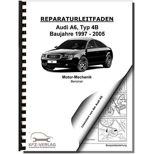 Audi A6 4B (97-05) 6-Zyl. Benzinmotor 136-193 PS Mechanik Reparaturanleitug