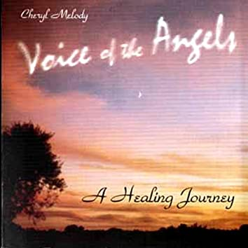 Voices of the Angels-A Healing Journey