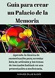 Guía para crear un Palacio de la Memoria (English Edition)