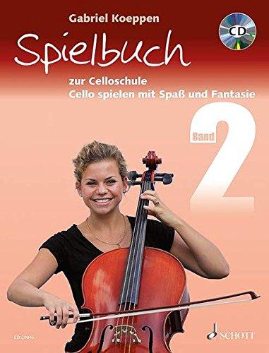 Spielbuch zur Celloschule Band 2: Cello spielen mit Spaß und Fantasie. Band 2. 1-3 Violoncelli, teilweise mit Klavier. Spielbuch mit CD: Cello ... teilweise mit Klavier. Spielbuch mit CD.