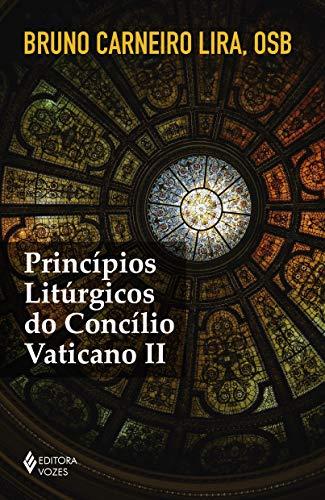 Princípios litúrgicos do Concílio Vaticano II