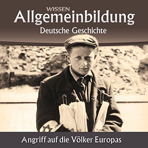 Angriff auf die Völker Europas (Reihe Allgemeinbildung) audiobook cover art