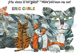 ¿Ha visto a mi gata? (Have You Seen My Cat?) (The World of Eric Carle) (Spanish Edition)
