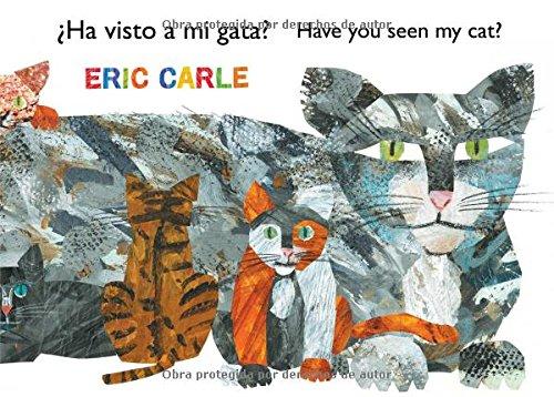 ¿ha Visto a Mi Gata? (Have You Seen My Cat?) (The World of Eric Carle)