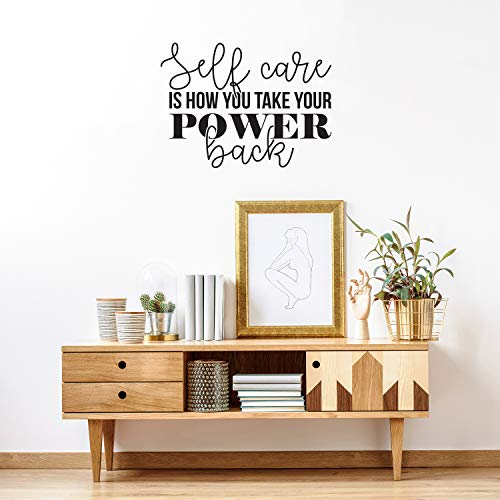 Vinyl Wall Art Decal - Self Care is How You Take Your Power Back - 22' x 30' - Modern Inspirational Self Esteem Quote Sticker for Home School Bedroom Work Office Classroom Decor (Black)