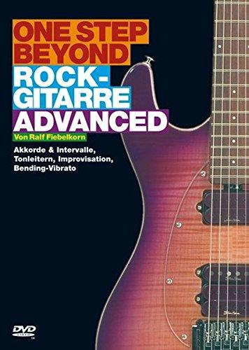 One Step Beyond: Rockgitarre Advanced. Akkorde & Intervalle, Tonleitern, Improvisation, Bending-Vibrato (DVD)