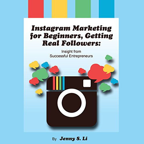 Instagram Marketing for Beginners, Getting Real Followers audiobook cover art