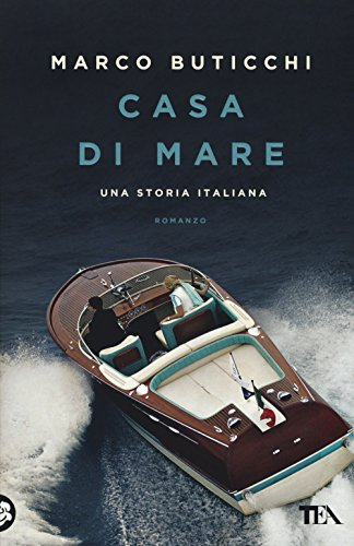 Casa di mare. Una storia italiana