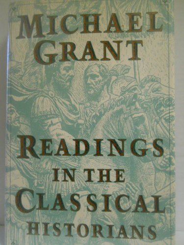 Readings in the Classical Historians