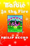 Barbie in the Fire (PB Barbie Series Book 2) (English Edition)