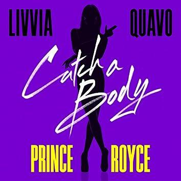 Catch a Body (feat. Quavo & Prince Royce)