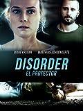 Disorder, El Protector