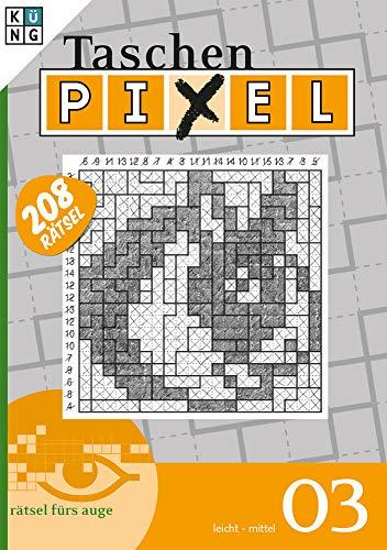 Taschen Pixel 03: Rätsel fürs Auge (Taschen-Pixel Taschenbuch: Logik-Rätsel)