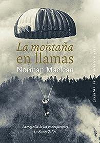La montaña en llamas par Norman Maclean