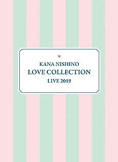 【メーカー特典あり】Kana Nishino Love Collection Live 2019(完全生産限定盤)(オリジナルB3ポスター (拠点店ver.)付) [Blu-r...