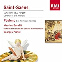Saint-Saens: Organ Symphony; Carnival / Poulenc: Les Animaux Modeles ( Model of the Animals) ~ Pretre by Durufle
