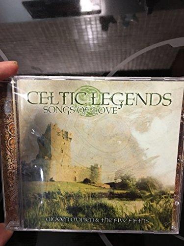Celtic Legends - Songs of Love - Aideen O'Brien & Five Fifths
