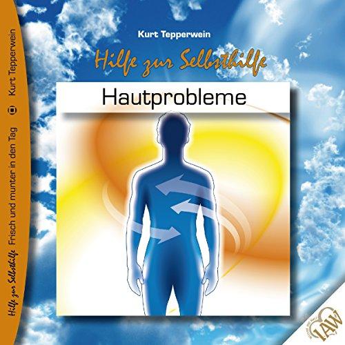 Hautprobleme (Frisch und munter in den Tag - Hilfe zur Selbsthilfe) Titelbild