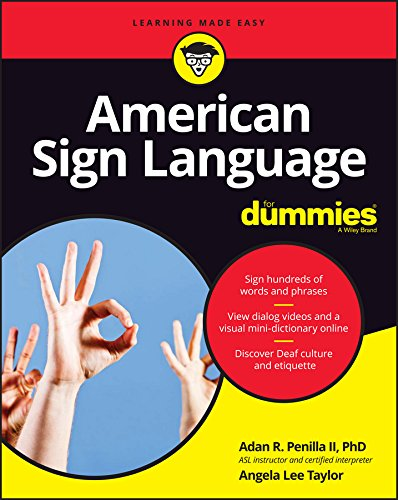 Compare Textbook Prices for American Sign Language For Dummies with Online Videos For Dummies Lifestyle 3 Edition ISBN 9781119286073 by Penilla II, Adan R.,Taylor, Angela Lee