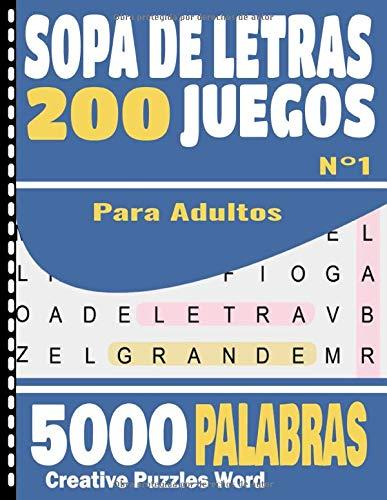 Sopa de Letras para Adultos: Letra Grande (1 por página)| 200 Juegos- 5000 Palabras en varios temas | juegos de palabras para las vacaciones o el tiempo libre| idea del regalo