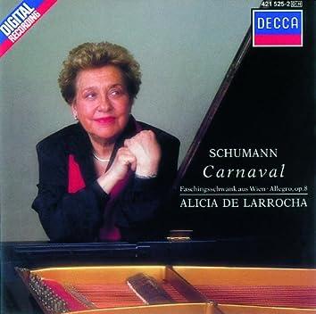 Schumann: Carnaval; Faschingsschwank aus Wien; Allegro in B Minor