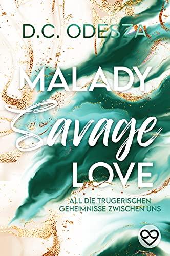 MALADY Savage Love