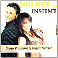 DIEGO ZAMBONI & TONY - NOI DUE..INSIEME (1 CD)