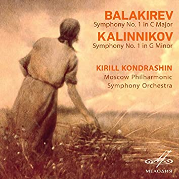 Balakirev: Symphony No. 1 in C Major - Kalinnikov: Symphony No. 1 in G Minor