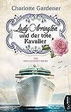 Lady Arrington und der tote Kavalier: Ein Kreuzfahrt-Krimi (Ein Fall für Mary Arrington 1)