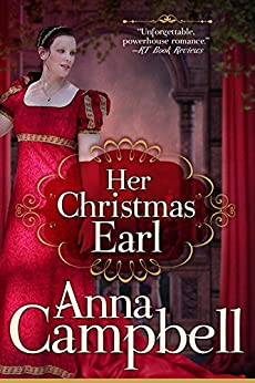 Her Christmas Earl: A Regency Novella by [Anna Campbell]