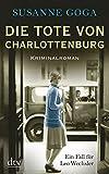 Susanne Goga: Die Tote von Charlottenburg