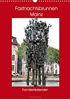 Fastnachtsbrunnen Mainz - Familienkalender (Wandkalender 2022 DIN A3 hoch): Geheimnisvoller Brunnen (Familienplaner, 14 Seiten )