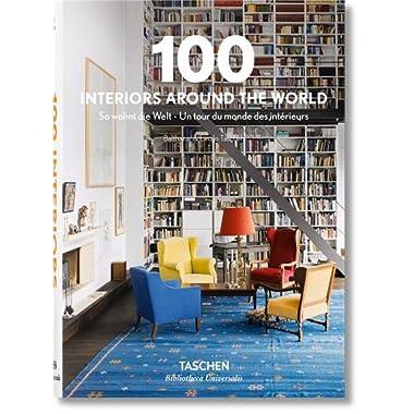 100 Interiors Around the World (Bibliotheca Universalis)