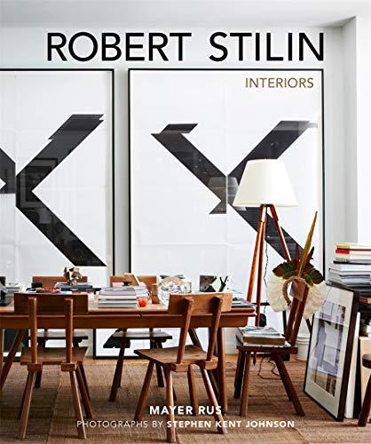 Robert Stilin: Interiors