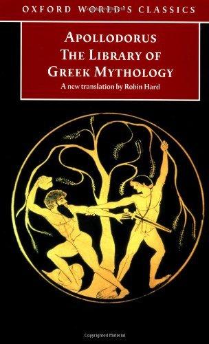 The Library of Greek Mythology by Apollodorus (1998-10-22)