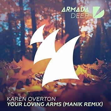 Your Loving Arms (MANIK Remix)
