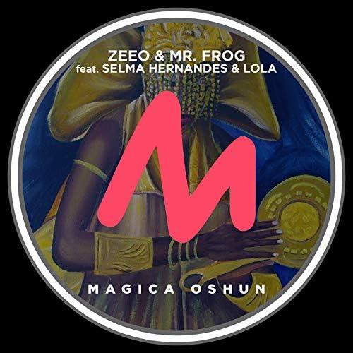 Zeeo & Mr. Frog feat. Selma Hernandes & Lola