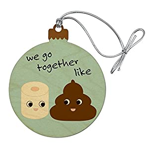 GRAPHICS & MORE Toilet Paper and Poop We Go Together Like Funny Friends Wood Christmas Tree Holiday Ornament