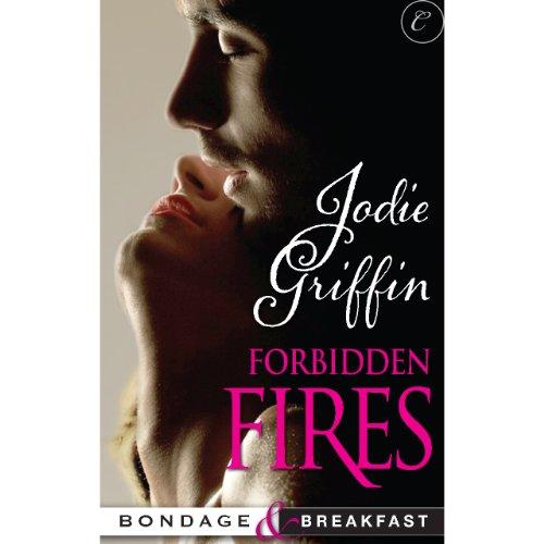 Forbidden Fires audiobook cover art