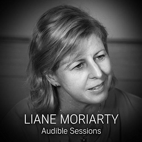 FREE: Audible Sessions with Liane Moriarty cover art