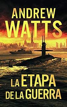 La etapa de la guerra (Los planificadores de la guerra nº 2) de [Andrew Watts]